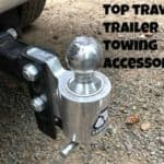 Here are the Best Accessories for Towing a Travel Trailer