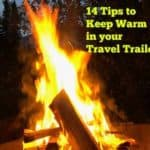 14 Tips to Keep Warm in Your Travel Trailer This Winter